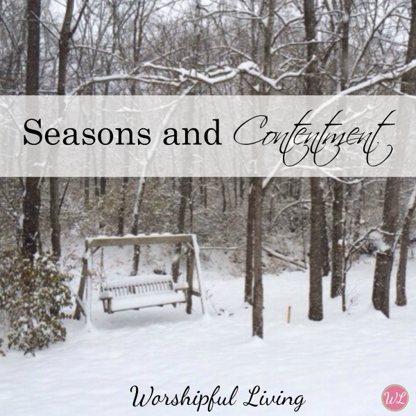 Seasons and Contentment