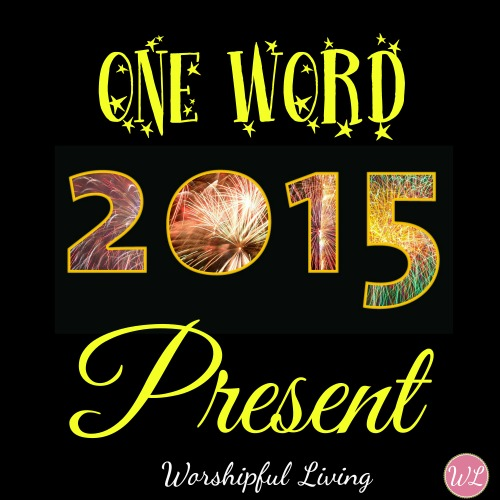 One Word 2015:Present