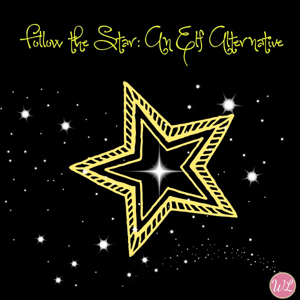 Looking for something more meaningful then an Elf on the Shelf? Try Follow the Star