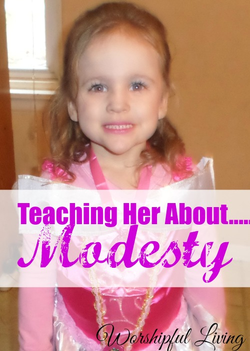Teaching our daughters about modesty is something that should be done sooner than later when it is to late.