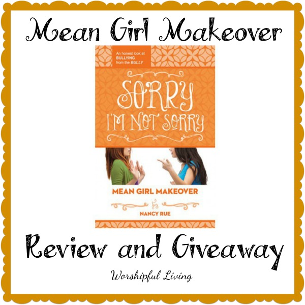 Mean Girl Makeover (Series Review and Giveaway)