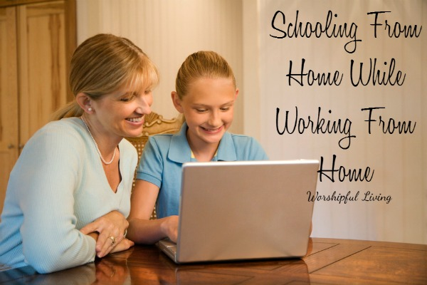 Schooling From Home While Working From Home