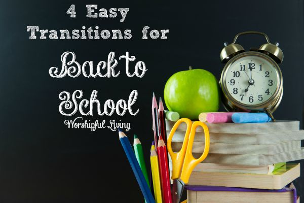 Help your kids transition back to school with these four easy steps!