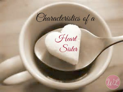 Characteristics of a Heart Sister {Chapter 10}