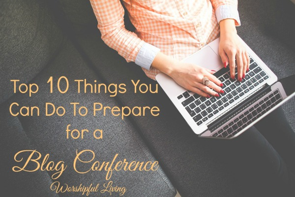 Heading to a blog conference? These 10 things are sure to get your ready!