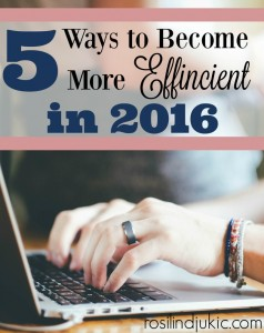 5-Ways-to-Become-More-Efficient-in-2016
