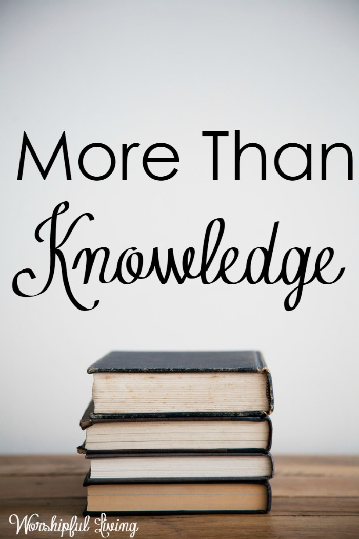 More Than Knowledge