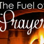 Do you ever feel like your prayer life is running out of gas? Not sure where to get more fuel? Come find out how to make your prayer life sizzle!