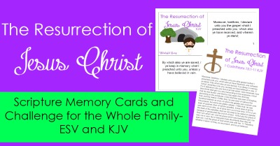The March Scripture Memory Challenge is here, and it is ready for the whole family. This month, we are going to be memorizing about the resurrection of Jesus Christ!