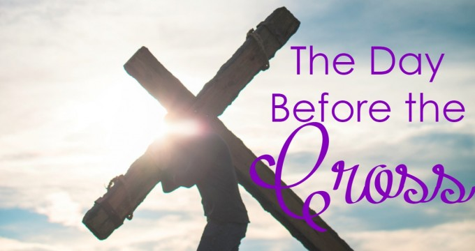 The Day Before Good Friday