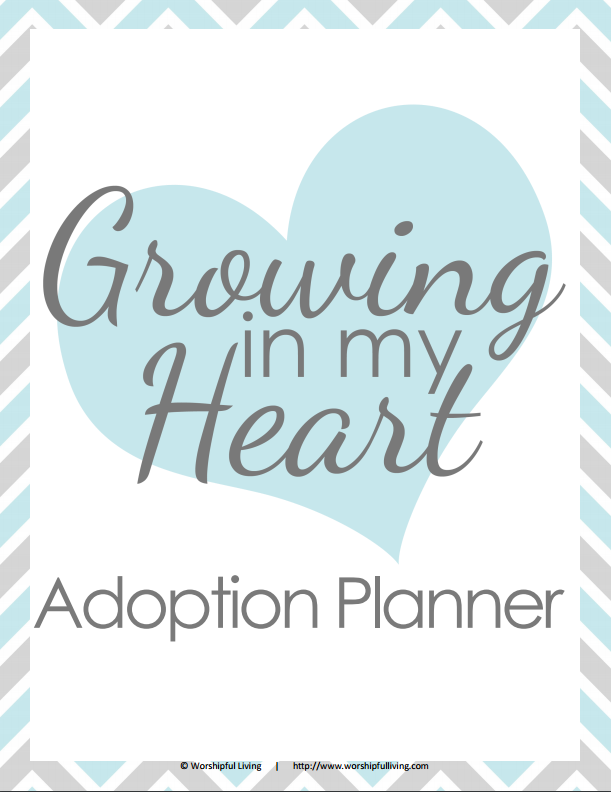 Growing in my Heart Adoption Planner