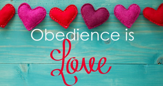 Obedience is Love