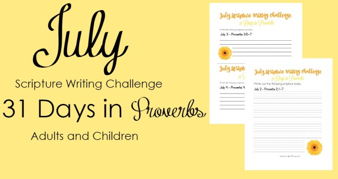 Scripture Writing Challenge for July: 31 Days in Proverbs