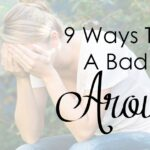 9 Ways To Turn Around A Bad Day
