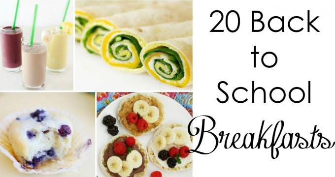 20 Back To School Breakfasts