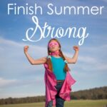 Finish Summer Strong