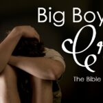 Big Boys Do Cry (The Bible Tells Us So)