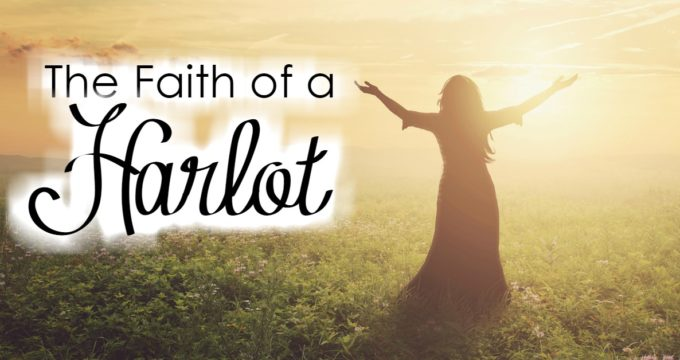 The Faith Of A Harlot