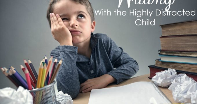 Do you have a child who is highly distracted? Trying to teach them writing can be very hard. Here are some great tips and tools that will help make it easier!
