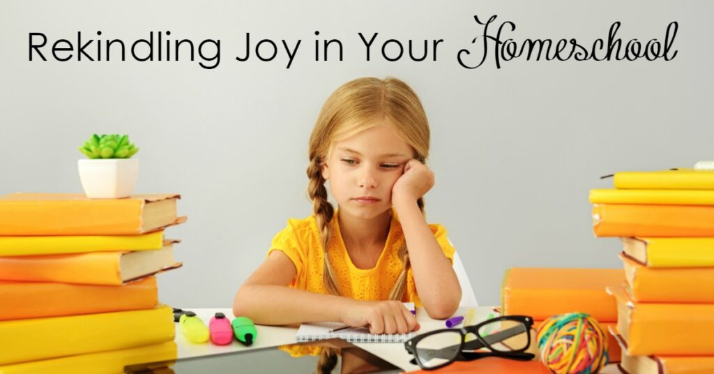 Have you lost the joy in your homeschool? Most do at some point. Don't loose heart- here are some tips to find the joy in your homeschool again.