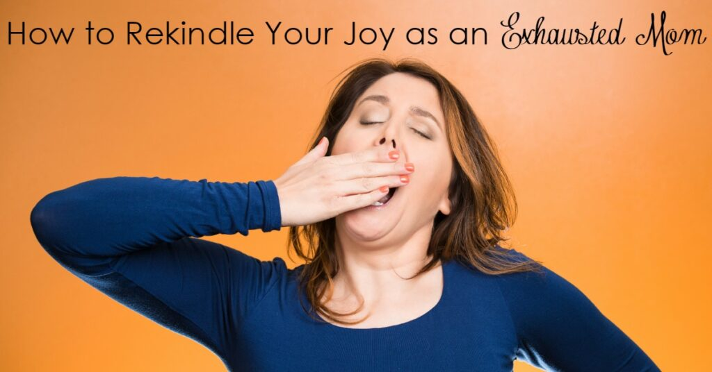 Is it possible to experience joy when you're overwhelmed and exhausted with little ones? Yes, I think it is. But it does require us to change our mindset. Here is how...