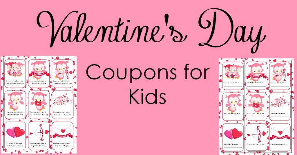Valentine's Day is coming up soon, so here are some Valentine's Day coupons that you can give to your kids that speak to them right where they are at!
