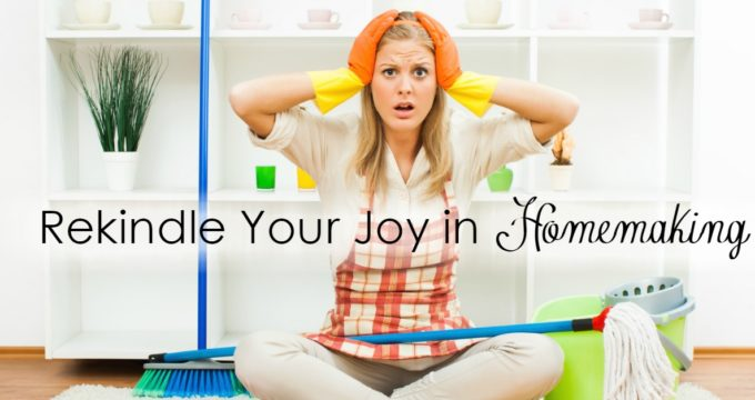 If there is one area we are quick to lose our joy, it is in our homemaking. How do we find joy in taking care of our homes?