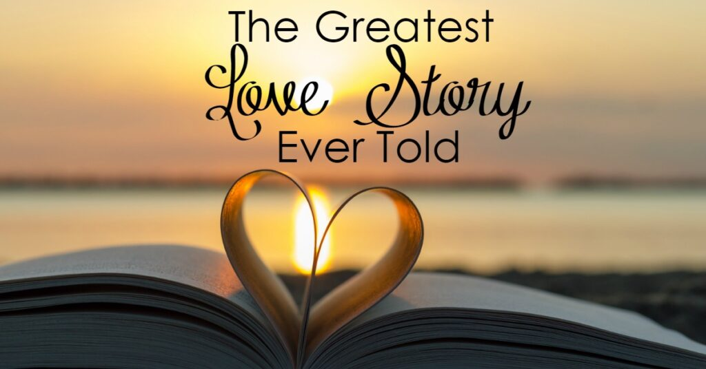 Do you like a good love story? I know I do! Did you know that you can live one out - no matter your relationship status? It will change everything!